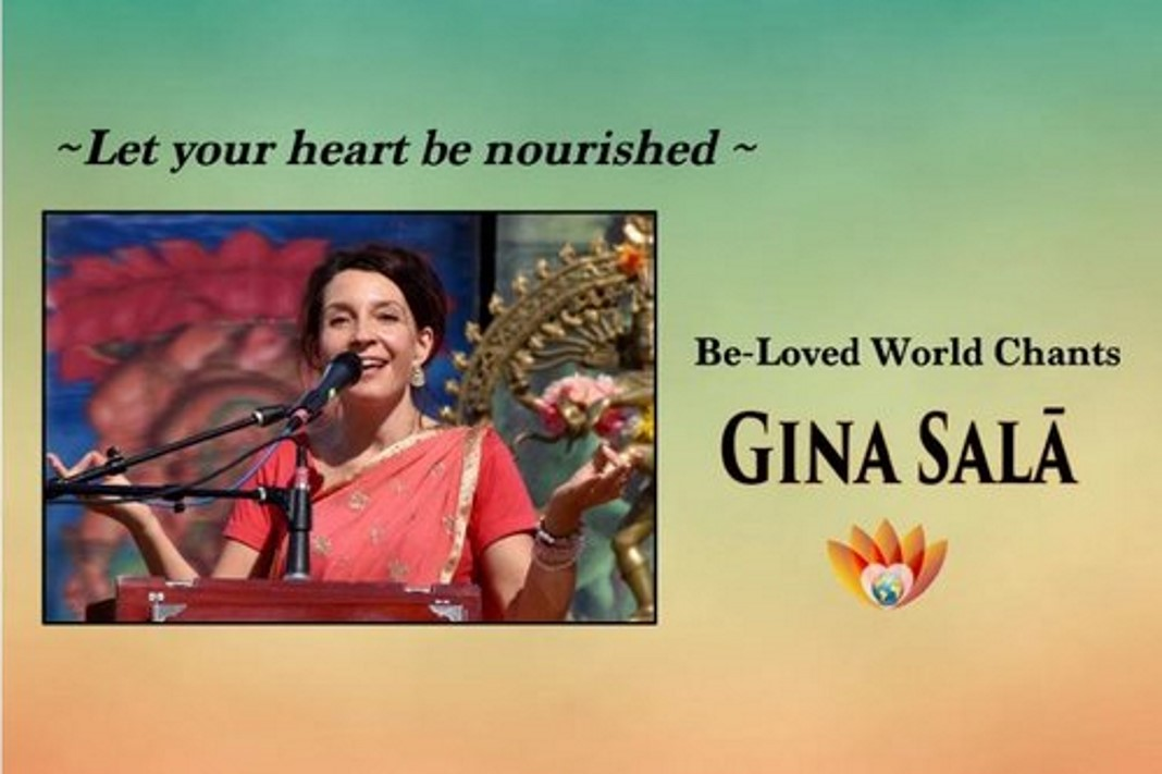Gina Sala - Be Loved - World Chants Benefitting Street Yoga