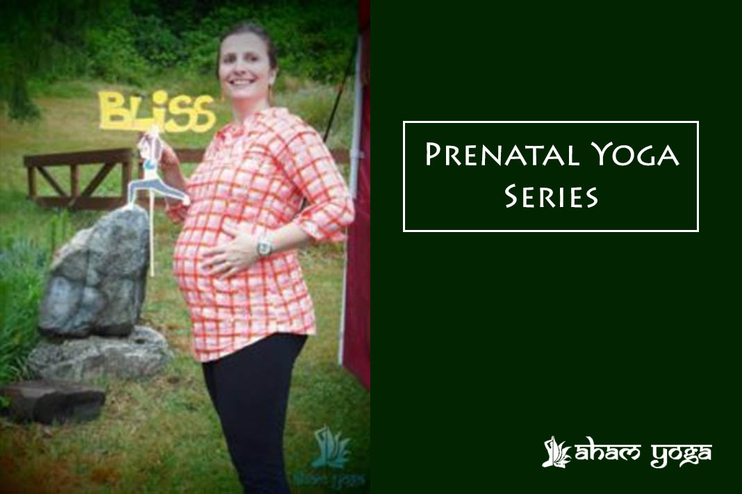 Prenatal Yoga Series at Aham Yoga