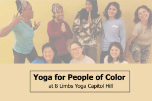 Yoga for People of Color at 8 Limbs Yoga Capitol Hill