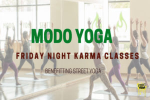 Modo Yoga Karma Class Series Benefitting Street Yoga