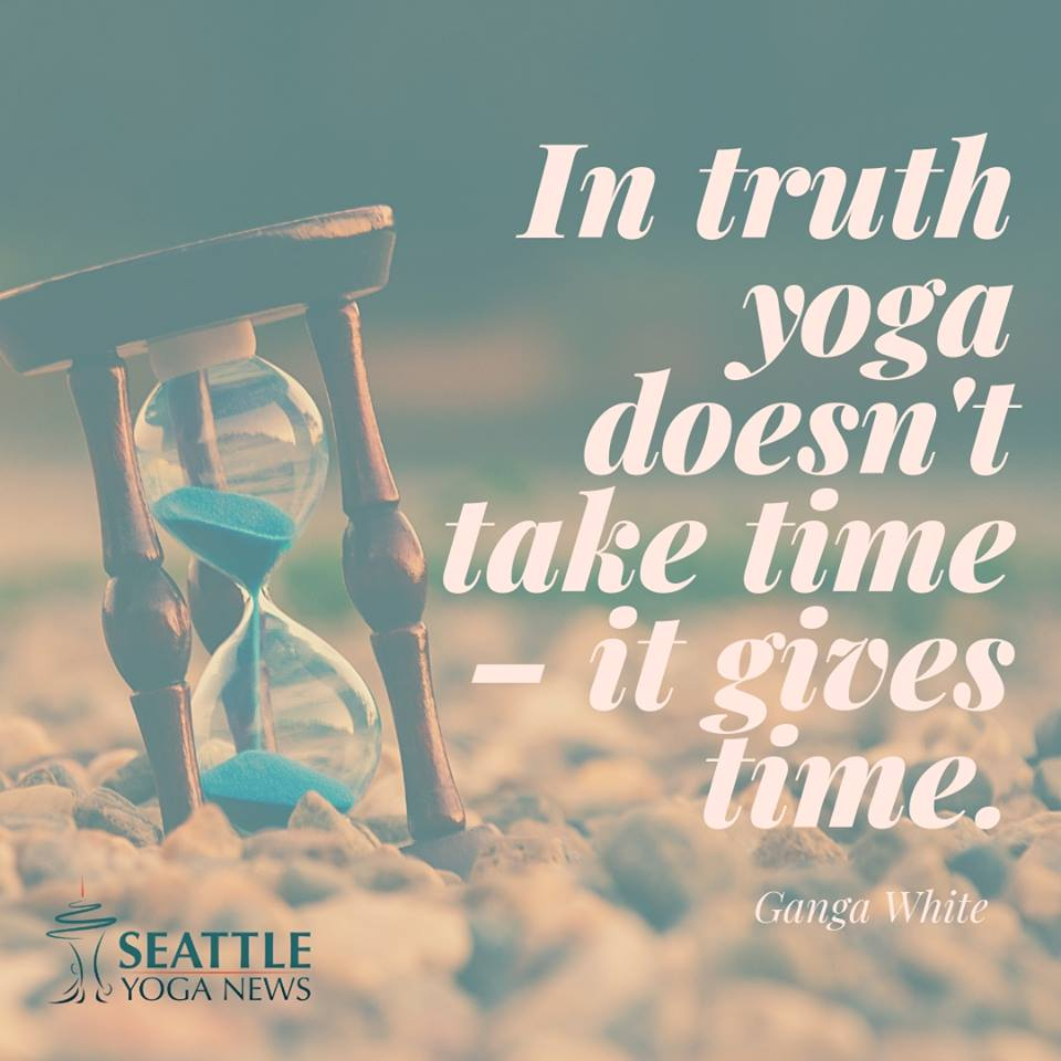 yoga-gives time- quote
