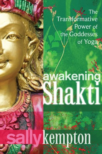 Awakening Shakti by Sally Kempton