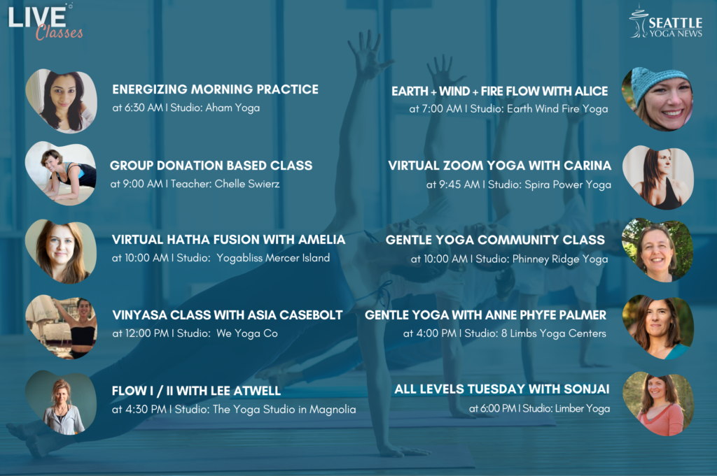 Seattle Area Live Yoga Classes - Tuesday Apr 7th schedule