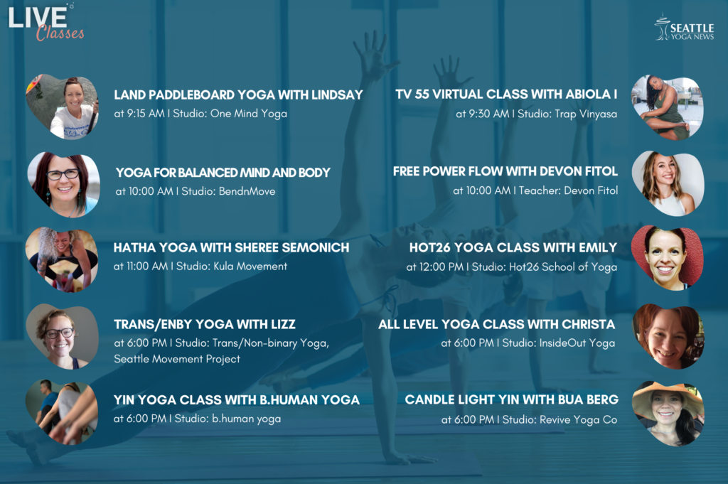 Seattle Area Virtual Yoga Classes - Sunday April 19th schedule