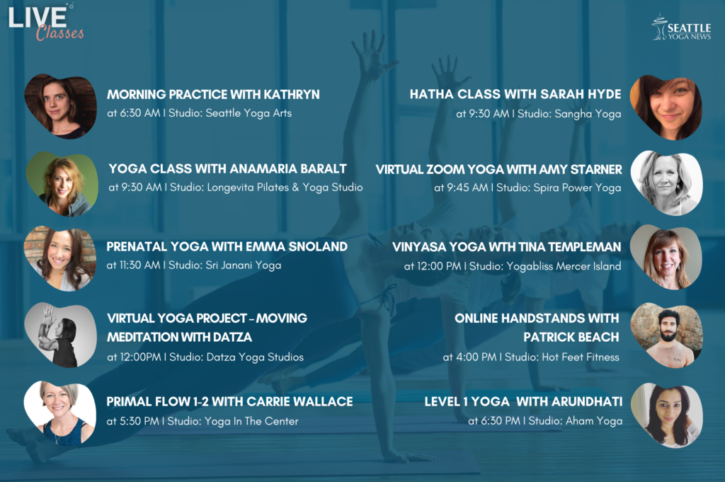 Seattle Area Live Yoga Classes - Monday April 27th schedule
